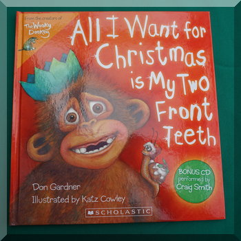 Cover image of 'All I want for Christmas is my two front teeth'